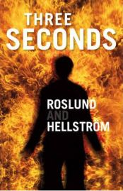 Three Seconds By Anders Roslund, By Borge Hellstrom, book review