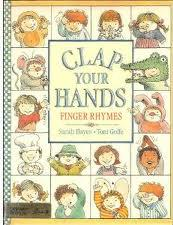 Clap Your Hands: Finger Rhymes By Sarah Hayes, Illustrated by Toni Goffe, book review
