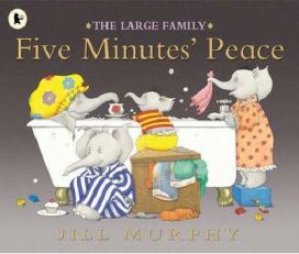 Five Minutes' Peace by Jill Murphy, book review