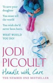 Handle with Care Jodi Picoult, book review