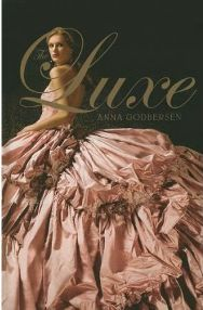 The Luxe  By Anna Godbersen, book review