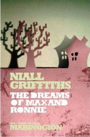 Ronnie's Dream (New Stories from the Mabinogion) By (author) Niall Griffiths, book review