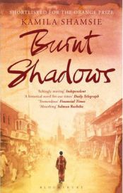 Burnt Shadows By Kamila Shamsie, book review