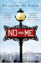 No and Me By Delphine de Vigan, book review