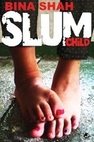 Slum Child by Bina Shah, book review