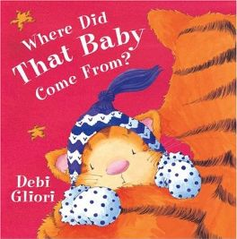 Where Did That Baby Come From? By Debi Gliori, book review