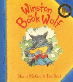 Winston the Book Wolf by Marni McGee, Illustrated by Ian Beck, book review