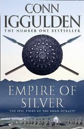 Empire of Silver by Conn Iggulden, book review