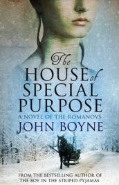 The House of Special Purpose by John Boyne, book review