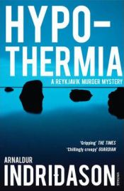 Hypothermia by Arnaldur Indridason, book review