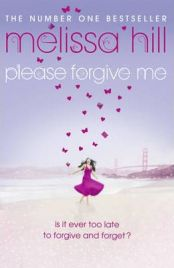 Please Forgive Me by Melissa Hill, book review