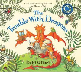The Trouble with Dragons by Debi Gliori, book review