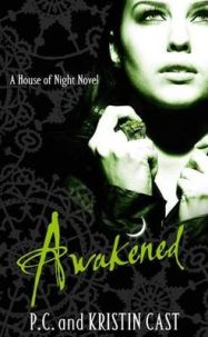 Awakened By P. C. Cast, by Kristin Cast, book review