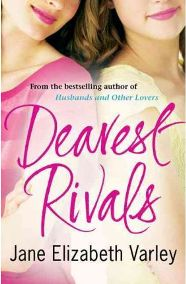 Dearest Rivals by Jane Elizabeth Varley, book review