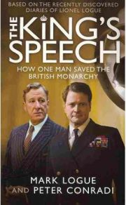 The King's Speech by Mark Logue and Peter Conradi, book review
