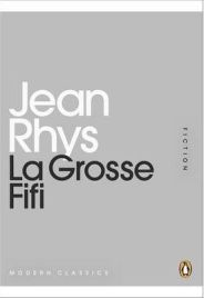 La Grosse Fifi By Jean Rhys, book review, Penguin mini moderns
