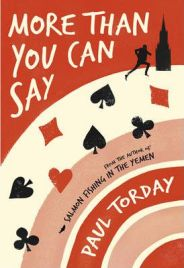 More Than You Can Say by Paul Torday, book review