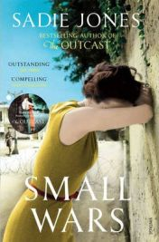 Small Wars by Sadie Jones, book review