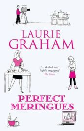Perfect Meringues by Laurie Graham, book review