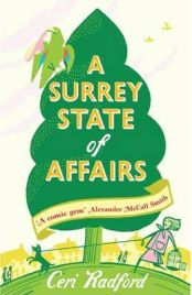 A Surrey State of Affairs by Ceri Radford, book review