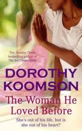 The Woman He Loved Before by Dorothy Koomson, book review