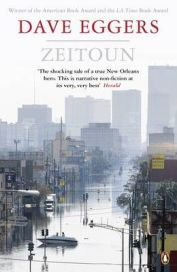 Zeitoun (Paperback) by Dave Eggers, book review