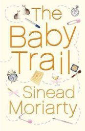 The Baby Trail, Sinead Moriarty, book review