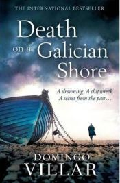 Death on a Galician Shore By Domingo Villar, book review