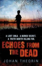 Echoes from the Dead by Johan Theorin, book review