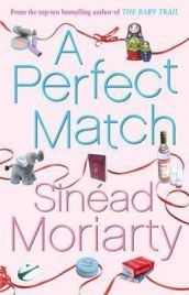 A Perfect Match by Sinead Moriarty, book review