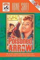 Poisoned Arrow, Ibne Safi