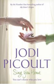 Sing You Home by Jodi Picoult, book review