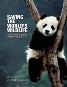Saving the World's Wildlife: The WWF's First 50 Years - Alexis Schwarzenbach, book review
