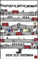 Chocolate Guitar Momos, Kenny Deori Basumatary, book review