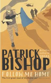 Follow Me Home, Patrick Bishop, book review