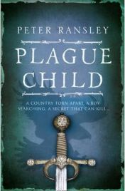 Plague Child by Peter Ransley, book review