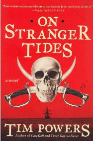 On Stranger Tides by Tim Powers, book review