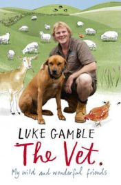The Vet: My Wild and Wonderful Friends by Luke Gamble, book review