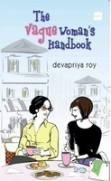 The Vague Woman's Handbook by Devapriya Roy, book review