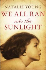 We All Ran Into The Sunlight by Natalie Young, book review