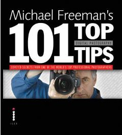 Michael Freeman's 101 Top Digital Photography Tips by Michael Freeman, book review
