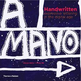 Handwritten: Expressive Lettering in the Digital Age by Steven Heller and Mirko Ilic, book review