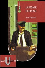 Laikonik Express,  Nick Sweeney, book review
