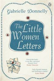 The Little Women Letters, Gabrielle Donnelly - book review