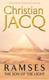 Ramses: Vol. 1: Son of the Light (Ramses S.) , Christian Jacq, book review