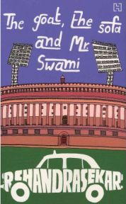 The Goat, the Sofa and Mr Swami by  R. Chandrasekar