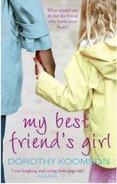 My Best Friend's Girl - Dorothy Koomson, book review