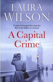 Capital Crime by Laura Wilson, book review