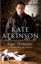 Case Histories , Kate Atkinson, book review