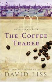 The Coffee Trader - David Liss, book review